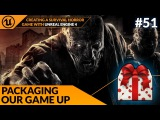 Packing Our Game - #51 Creating A Survival Horror (Unreal Engine 4)