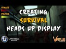 Creating The Survival Heads Up Display (HUD) -3 Creating A Survival Horror (Unreal Engine 4)