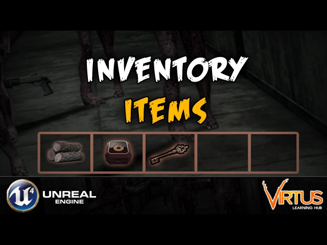 Creating Inventory Items - 14 Creating A Survival Horror (Unreal Engine 4)