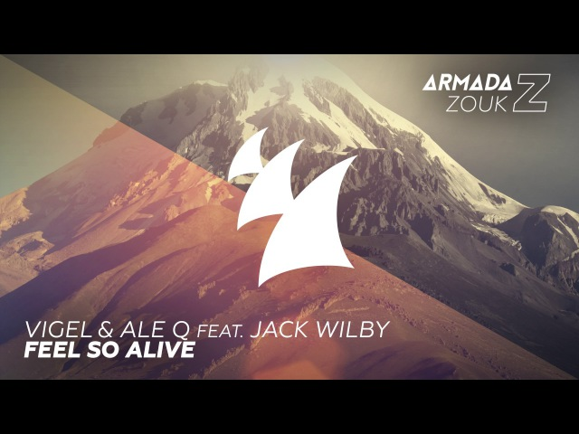 Vigel Ale Q feat. Jack Wilby - Feel So Alive (Extended Mix)