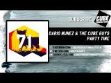 DARIO NUNEZ &amp THE CUBE GUYS - Party time Official