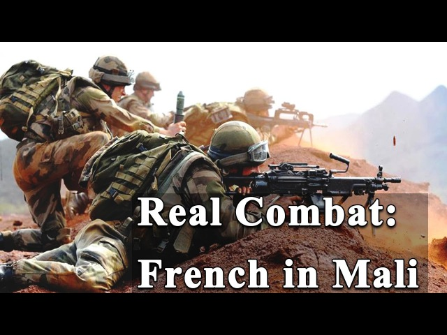 Real Battleground Video French Troops fighting Militia in Mali Combat Cam