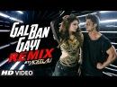 Remix GAL BAN GAYI DJ Aqeel Ali Meet Bros Urvashi Rautela Vidyut Jammwal T Series
