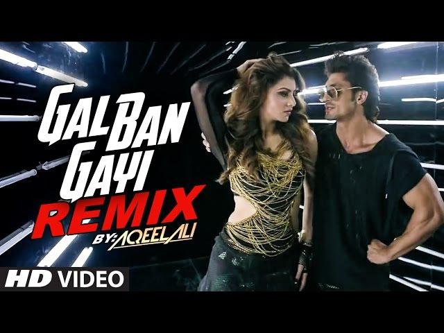 Remix GAL BAN GAYI | DJ Aqeel Ali | Meet Bros | Urvashi Rautela Vidyut Jammwal | T- Series
