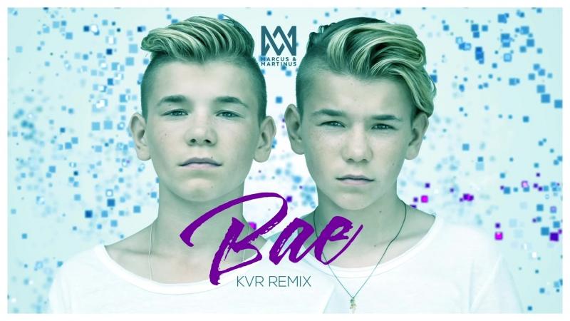 Marcus Martinus - Bae (KVR Remix)