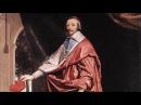 Кардинал Ришелье (рассказывает историк Наталия Басовская)