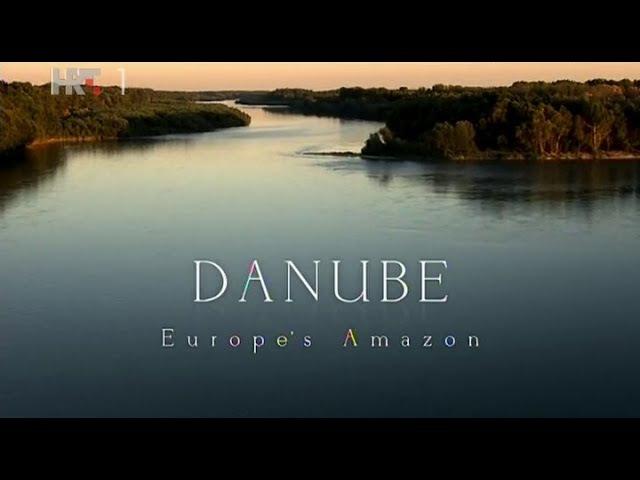 Dunav - Europska Amazona ep.1 (HR)