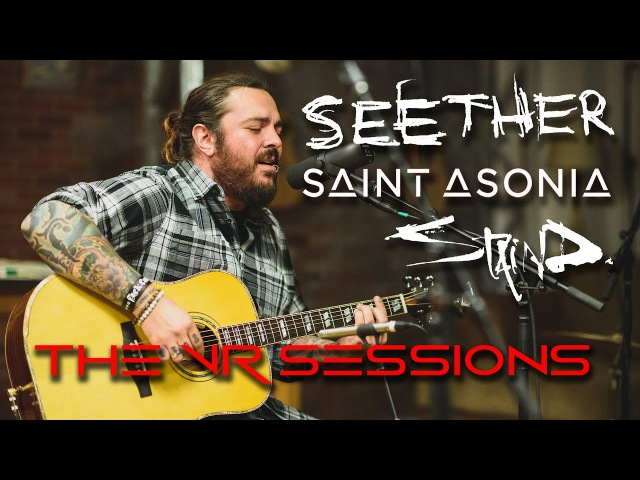 Where is my mind? 360°/VR - The VR Sessions featuring Seether, Staind Saint Asonia