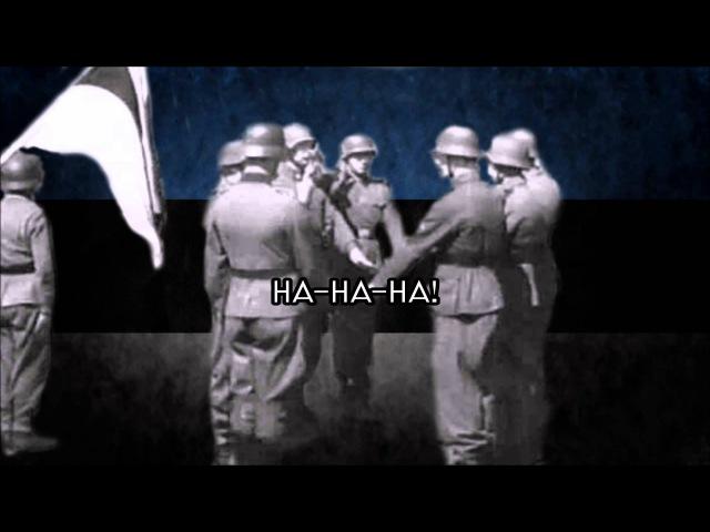 Narva Pataljon Laul - Anthem of the Estonian Battalion Narva