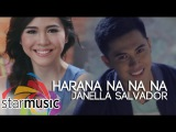 Janella Salvador - Haranananana (Official Music Video)