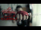 La Familia feat. Connect-R - Curaj (Official Video)