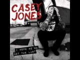 Casey Jones- If James Hetfield Can Stay Straight Edge,Anyone Can