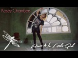 Kasey Chambers - Ain't No Little Girl