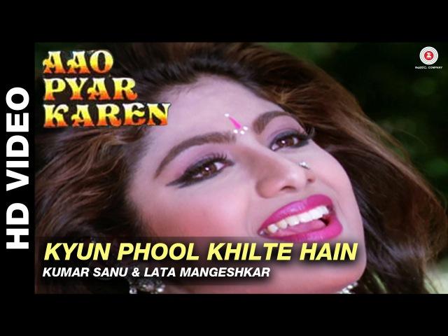 Kyun phool khilte hain - Aao Pyaar Karen | Kumar Sanu Lata Mangeshkar | Saif Ali Khan