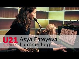 Asya Fateyeva mit dem Hummelflug bei U21-VERNETZT