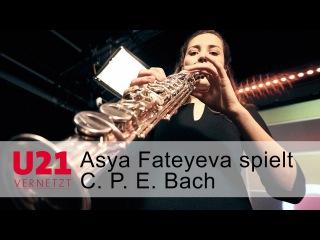 Asya Fateyeva spielt C. P. E. Bach bei U21-VERNETZT