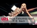 Asya Fateyeva spielt C P E Bach bei U21 VERNETZT