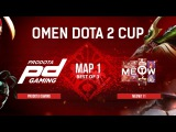 ProDota Gaming vs Meow111 - map 1 - Omen Dota 2 Cup