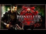 Painkiller Hell &amp Damnation  #2