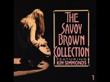 Savoy Brown - Collection (Full Album) 1993 (CD 1)