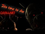 [SFM FNAF] Its time to die (Collab w/ CsD Animations)