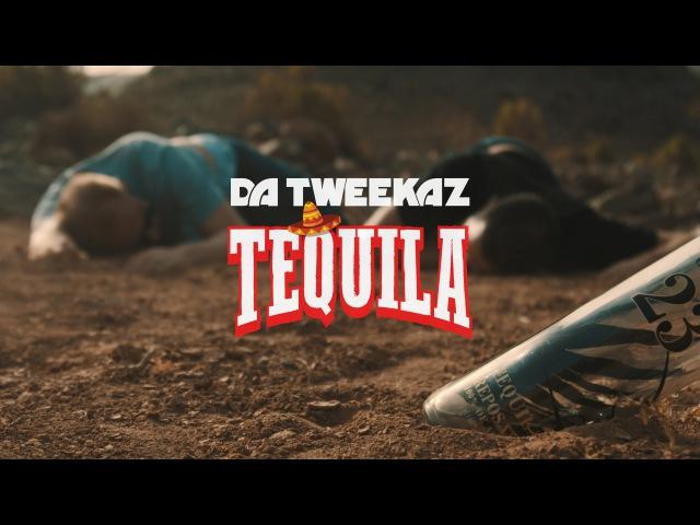 Da Tweekaz Tequila Official Video Clip