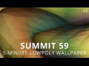 Summit 59 5 Minute Low Poly Wallpaper After Effects