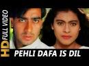 Pehli Dafa Is Dil Mein Bhi Kumar Sanu Alka Yagnik Hulchul 1995 Songs Kajol Ajay Devgn