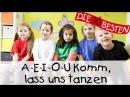 A E I O U Komm lass uns tanzen Singen Tanzen und Bewegen Kinderlieder