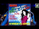 MAURO - Buona Sera Ciao Ciao(DJ NIKOLAY D SARO DJ REMIX 2016)(ROLAND J8 VERSION)