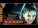 Om Jai Jagadish Hindi Movie Shaadi Video Song Anil Kapoor Abhishek Eagle Hindi Movies