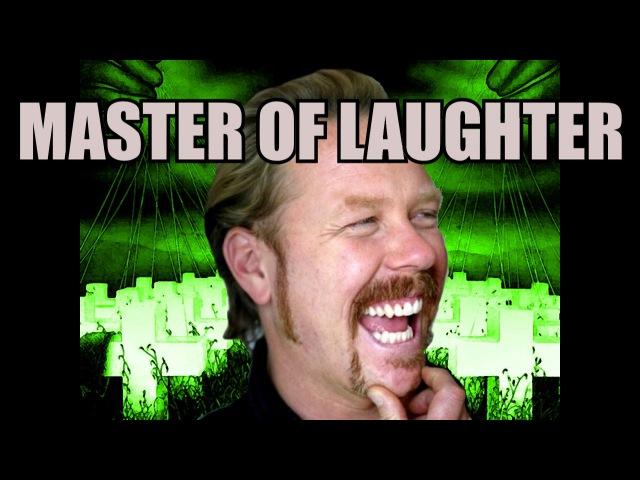 Metallica's James Hetfield - Master of Laughter (LaughCover)