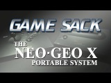 Game Sack - The Neo Geo X Portable System - Review