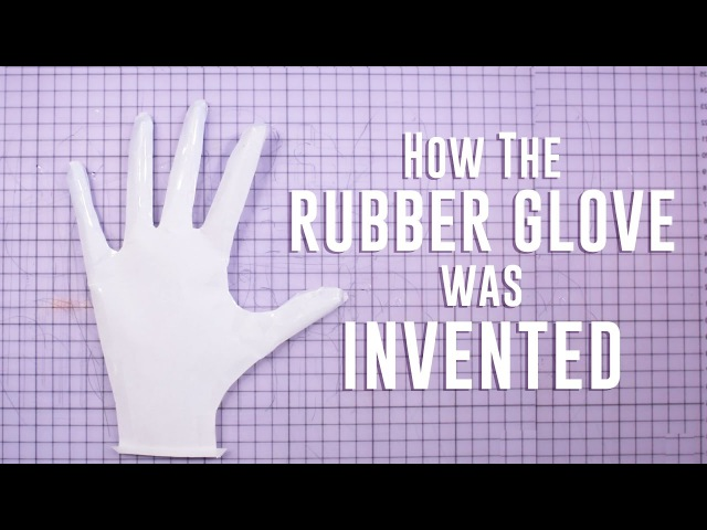 How the rubber glove was invented   Moments of Vision 4 - Jessica Oreck