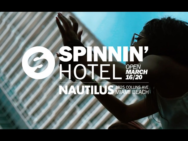 Spinnin' Hotel Miami 2016 | Official Aftermovie