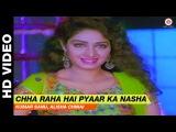 Chha Raha Hai Pyaar Ka Nasha - Chandra Mukhi Kumar Sanu, Alisha Chinai Salman Khan