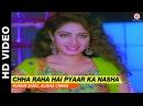 Chha Raha Hai Pyaar Ka Nasha Chandra Mukhi Kumar Sanu Alisha Chinai Salman Khan