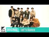 Let's Dance: PENTAGON(펜타곤)_Gorilla(고릴라)