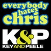 Кураж-Бамбей: Ки & Пил / Все ненавидят Криса
