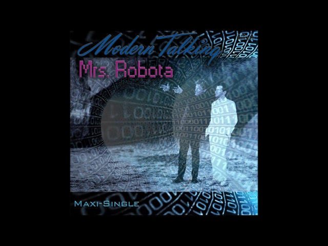 Modern Talking - Mrs Robota Maxi-Single (re-cut by Manaev)