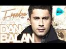 Dan BALAN Freedom Part 1 Альбом 2012