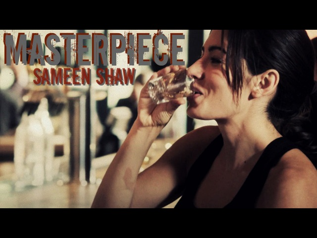 Sameen Shaw || Masterpiece || Person of Interest