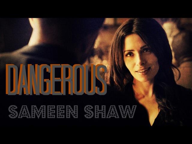 Sameen Shaw    Dangerous    Person of Interest
