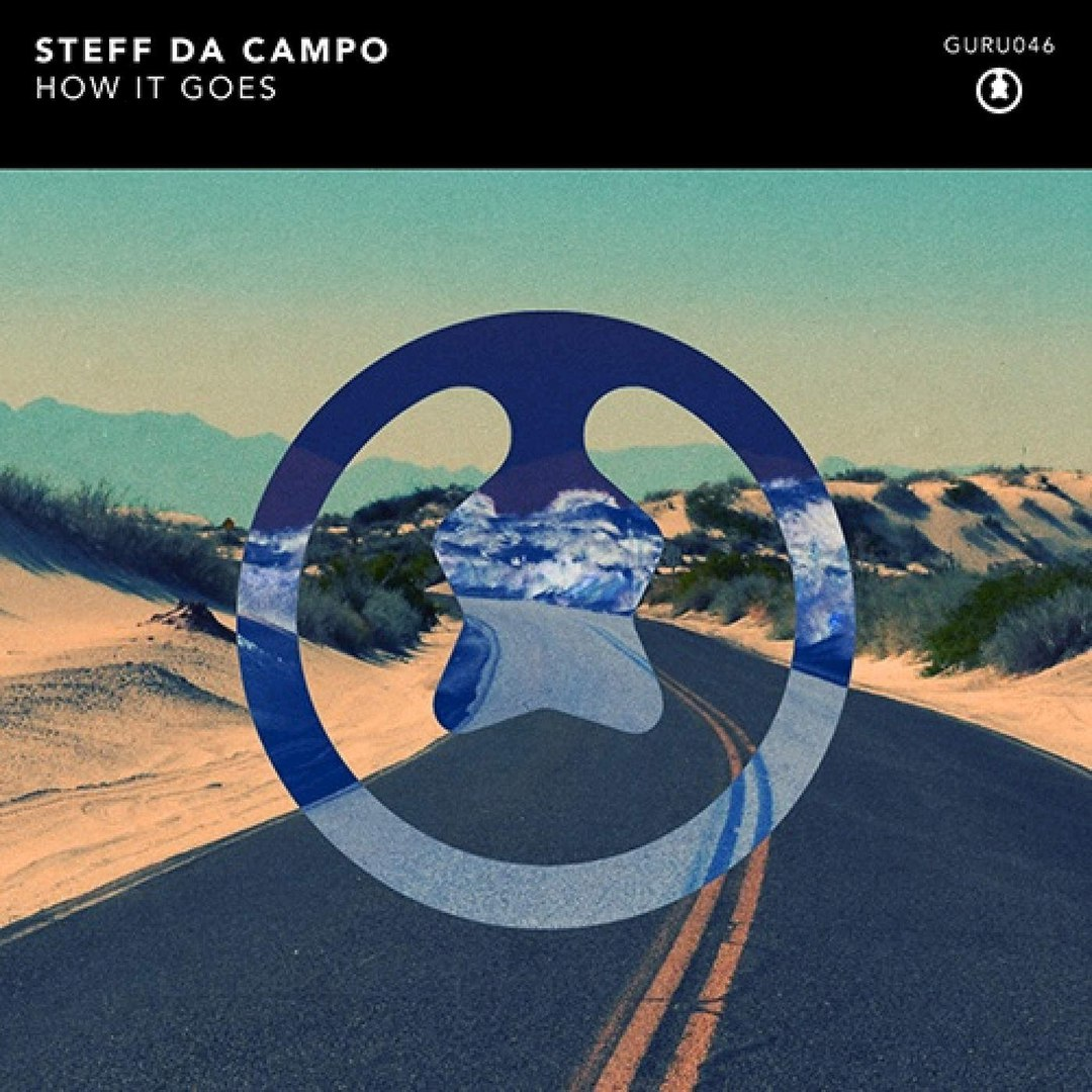 Steff Da Campo–How It Goes (Extended Mix)