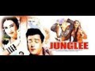 JUNGLEE | FULL HINDI MOVIE | SUPERHIT HINDI MOVIES | SHAMMI KAPOOR - SAIRA BANU