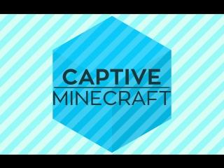 Выживание в Captive Minecraft. Часть 16. Дибильный портал в ад. Финал