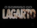 Улыбка ящерицы / O sorriso do lagarto 45 серия