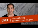Classifying Handwritten Digits with - Machine Learning Recipes 7