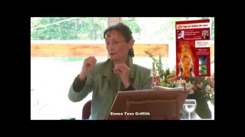 De l'ego au chakra du cœur avec Ennea Tess Griffith