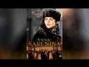 Анна Каренина (2012) | Anna Karenina